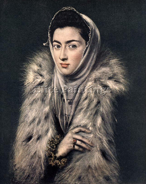 EL GRECO LADY WITH A FUR 1577 80 ARTIST PAINTING REPRODUCTION HANDMADE OIL REPRO