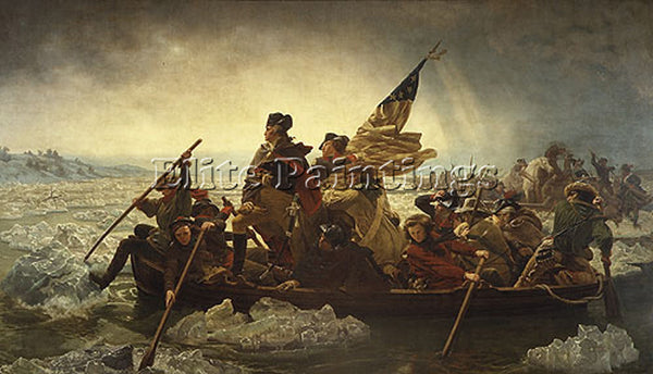 EMANUEL GOTTLIEB LEUTZE WASHINGTON CROSSING THE DELAWARE ARTIST PAINTING CANVAS