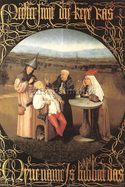 HIERONYMUS BOSCH THE CURE OF FOLLY ARTIST PAINTING REPRODUCTION HANDMADE OIL ART