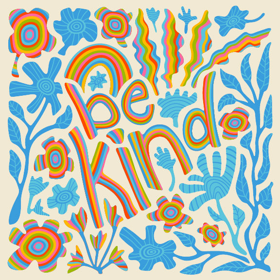 Be Kind - Fine Art Print