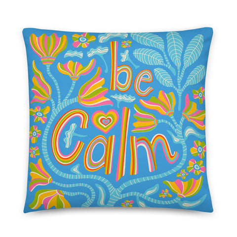 2-Prints-In-1 Pillow! Be Calm (Front) and Leafy Print (Back) - Throw Pillow
