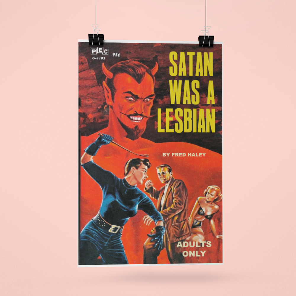 Load image into Gallery viewer, Satan Was A Lesbian Pulp Novel Cover Reproduction Poster/Print/Card