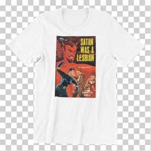 Load image into Gallery viewer, Satan was a Lesbian Pulp Novel Cover Vintage Art Reproduction Unisex T-Shirt