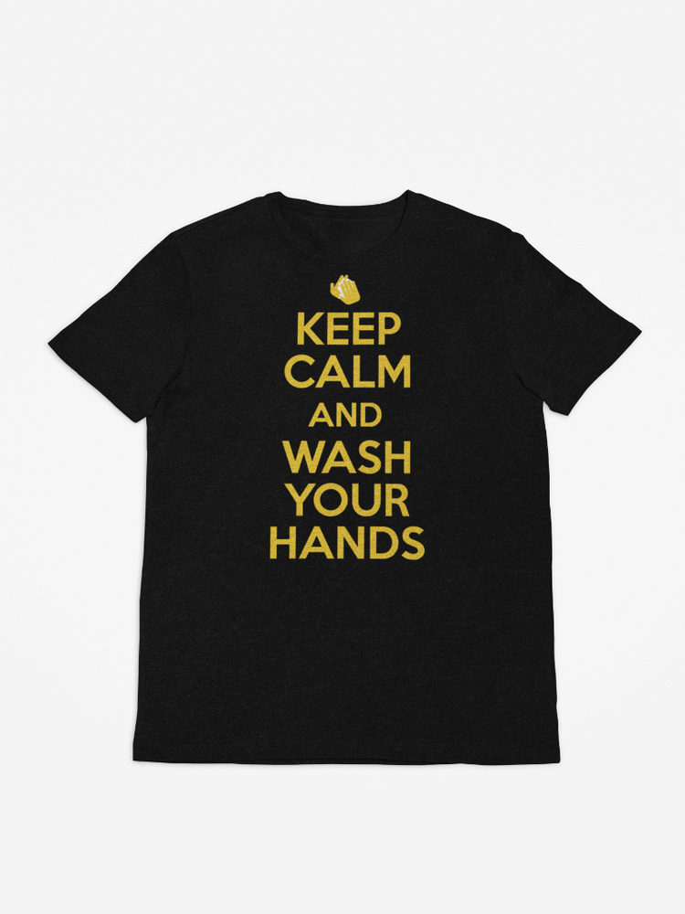 Keep Calm and Wash Your Hands Shirt