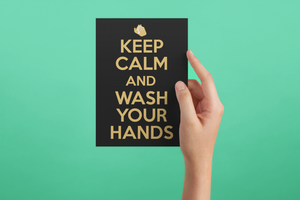 Keep Calm-and Was Your Hands greeting card poster