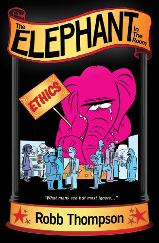 Elephant In The Room: How The Return of Personal Ethics is Rewriting The Rules of Success