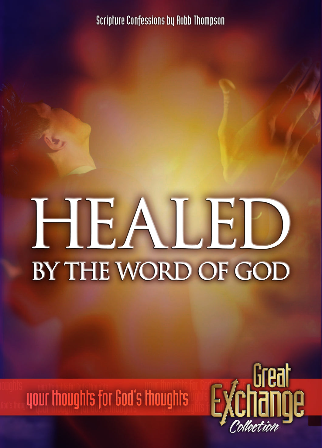 Healed By The Word Of God Confession MP3
