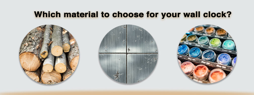 which material to choose for a wall clock