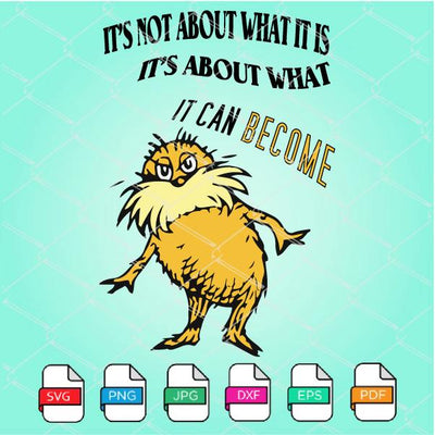 The Lorax SVG - Lorax Dr Seuss Quotes SVG Newmody
