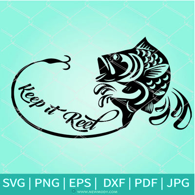 Keep it Reel  SVG - Fishing SVG - Fishing Pole SVG- Bass Fishing