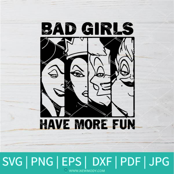 Bad Girls Have More Fun SVG - Halloween SVG - Bad Girls SVG