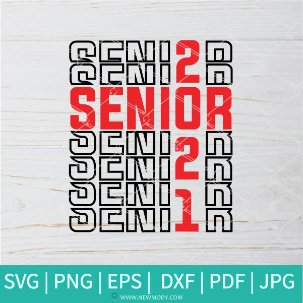 Senior 2021 SVG - Graduation 2021 SVG - 2021 SVG - Class of 2021 SVG - Newmody
