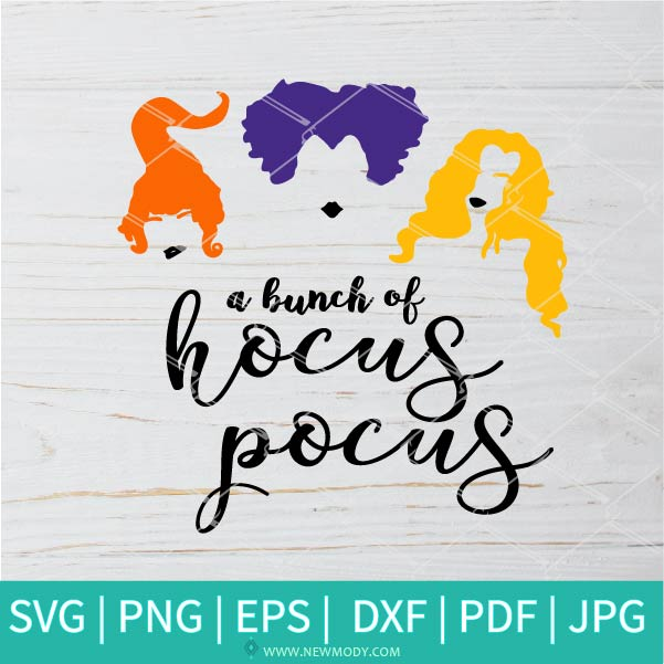 A Bunch Of Hocus Pocus SVG - Colored hocus pocus SVG - Sanderson Sisters SVG