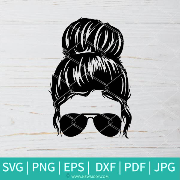 Messy Bun With Glasses SVG - Messy bun hair SVG - Mom Life design