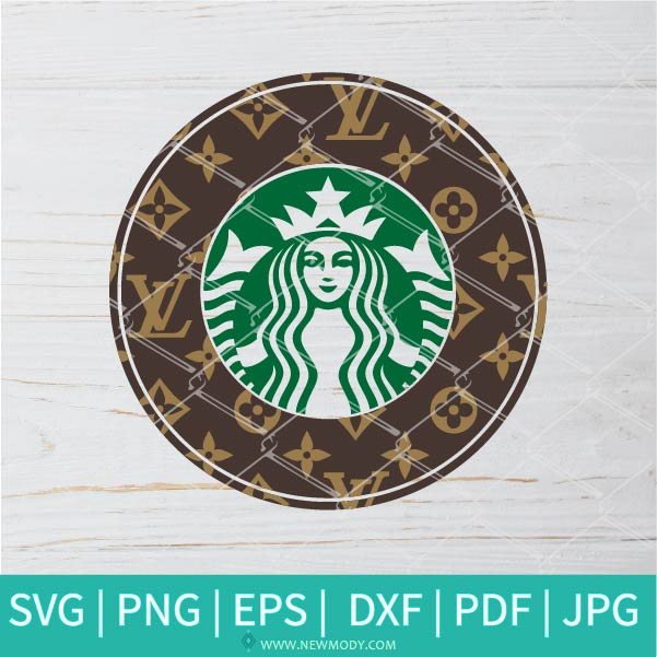 Louis Vuitton Starbucks SVG - Louis Vuitton SVG - Starbucks SVG