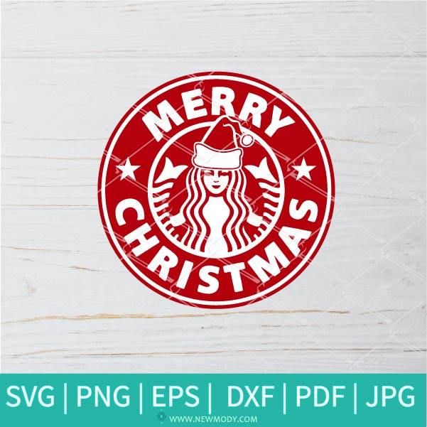 Merry Christmas Starbucks SVG - Christmas SVG - Starbucks SVG