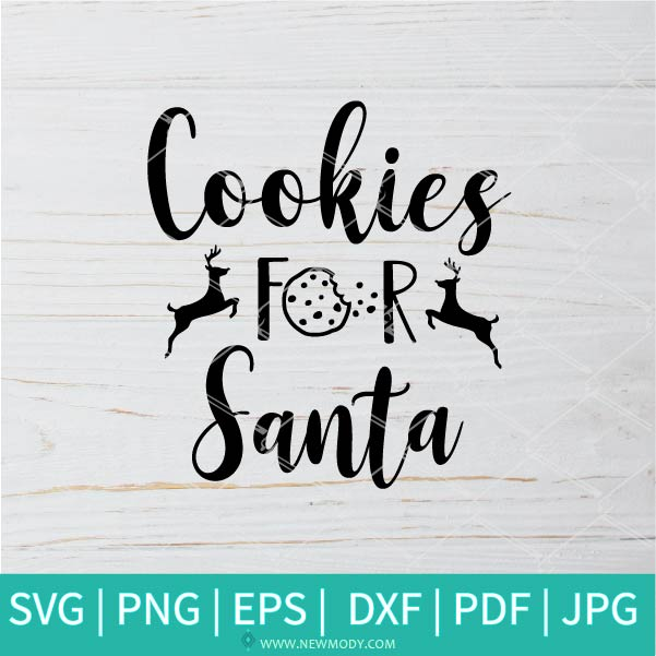 Cookies For Santa SVG - Santa SVG - Halloween SVG - Christmas SVG
