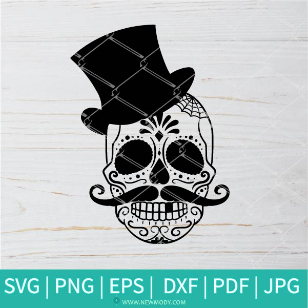 Day of The Dead SVG - Sugar Skull Svg - Skull men SVG - Halloween SVG