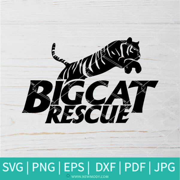 Big Cat Rescue SVG - Tiger SVG - Cat SVG