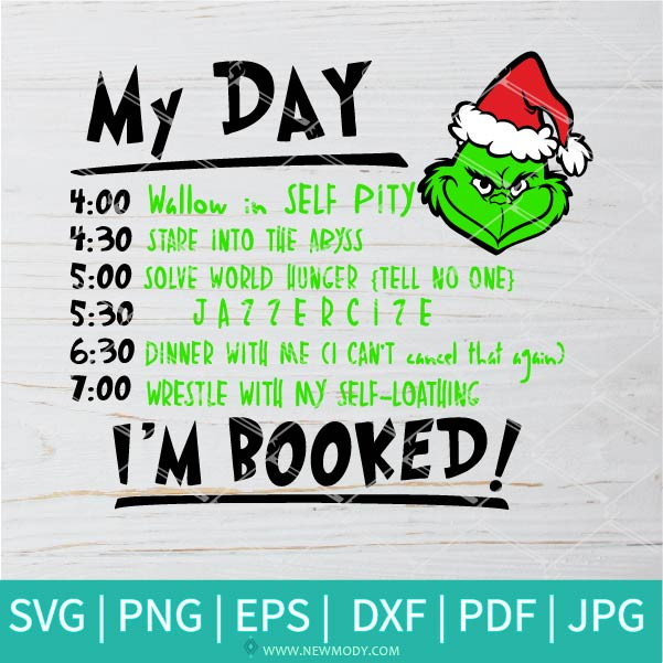 My Day Grinch SVG - My Day I'M Booked Svg