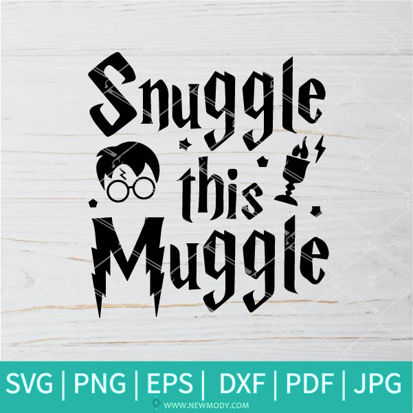 Snuggle This Muggle SVG - Harry Potter SVG - Deathly Hallows SVG