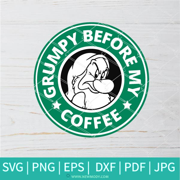 Grumpy Starbucks SVG - Grumpy Before My Coffee SVG - Starbucks SVG