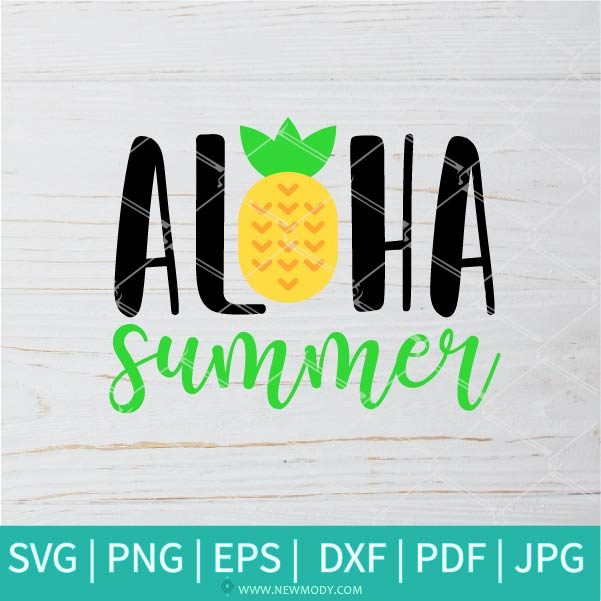 Aloha Summer SVG - Pineapple SVG - Summer Svg - Good Vibes Svg