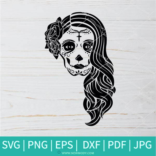 Lady of The Dead SVG - Woman Sugar Skull Svg - Skull Lady SVG - Halloween SVG