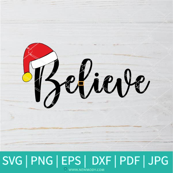 Believe SVG - Thanksgiving SVG - Thankful Grateful Blessed SVG - Santa SVG - Christmas SVG