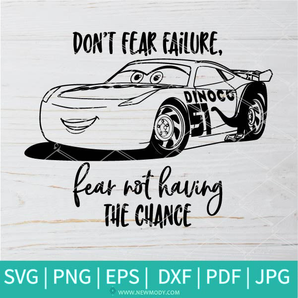 Don't Fear SVG - Disney Cars SVG - Lightning McQueen SVG