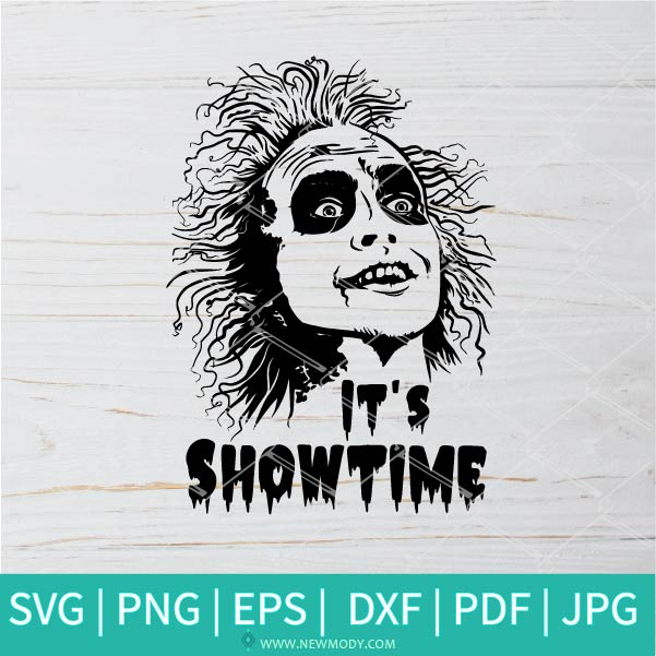 Beetlejuice It's Showtime SVG - Beetlejuice face SVG - Beetlejuice Quotes  SVG - Halloween SVG