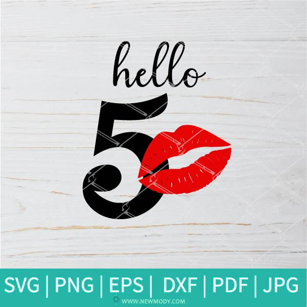 Hello 50 SVG - 50th Birthday Svg -  Birthday Svg