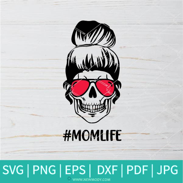 Mom Life Skull SVG - Messy bun hair SVG - Mom Life design
