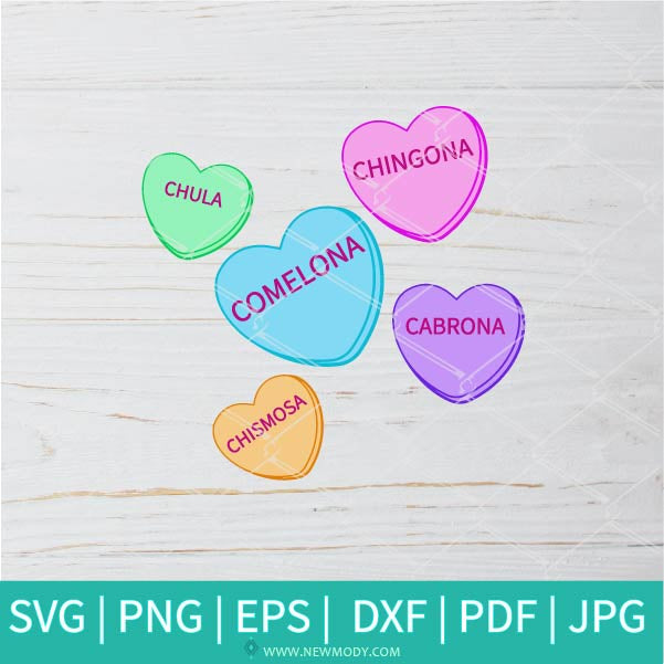 Valentine Sweethearts Candy SVG - Chingona Svg - Conversation Heart SVG - Candy SVG -  Valentine's Day  SVG