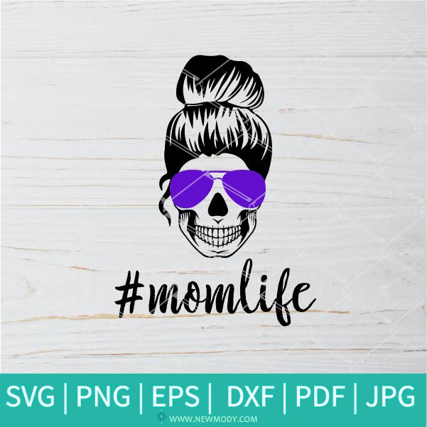 Messy Bun Skul Mom Life SVG - Messy Bun Skul Svg - Mother SVG - Mom Life SVG