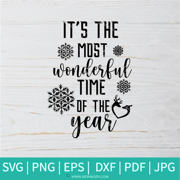 It's The Most Wonderful Time Of The Year  SVG - Christmas SVG - Thanksgiving SVG
