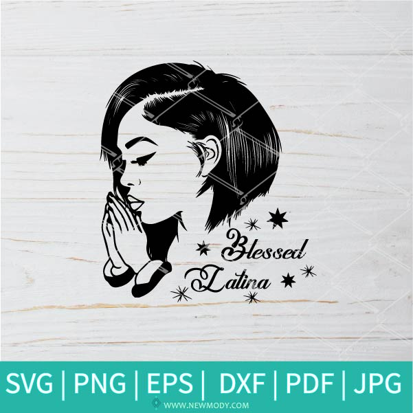 Blessed Latina SVG - Simply Blessed SVG - Thanksgiving SVG - Blessed SVG
