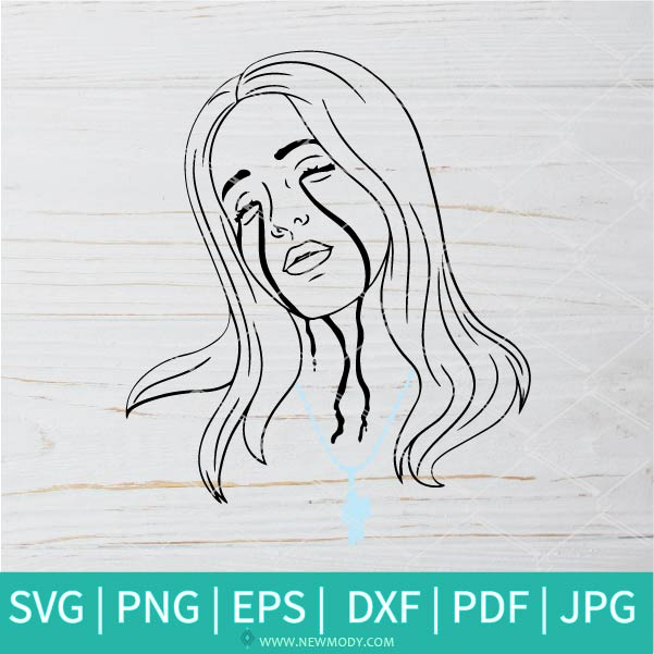 Billie Eilish Cries Black Tears  SVG - Billie Eilish SVG - Black Tears SVG - Crying SVG