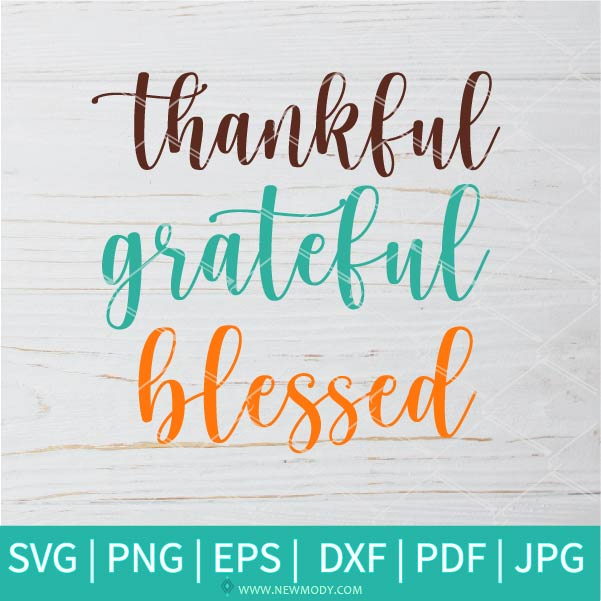 Thankful Grateful Blessed  SVG - Fall svg - Autumn SVG