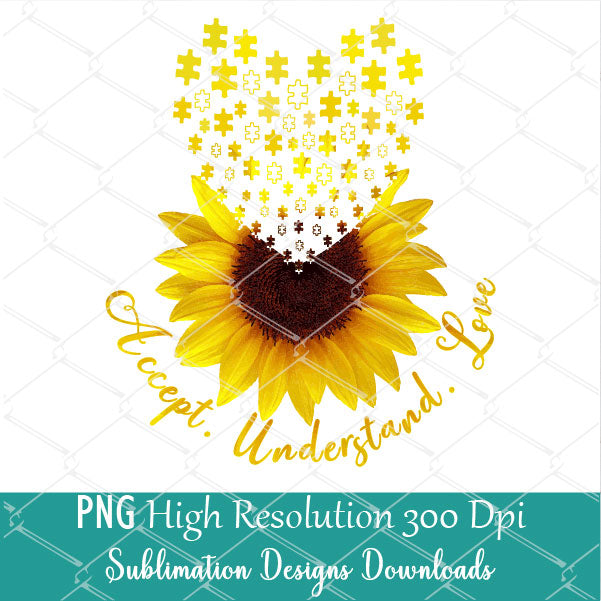 Accept Understand Love Sublimation Design - Sunflower Autism PNG
