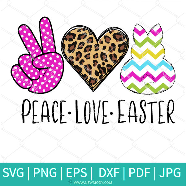 Peace Love Easter SVG - Easter SVG