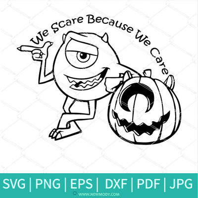 We Scare Because We Care SVG - Monster Inc SVG