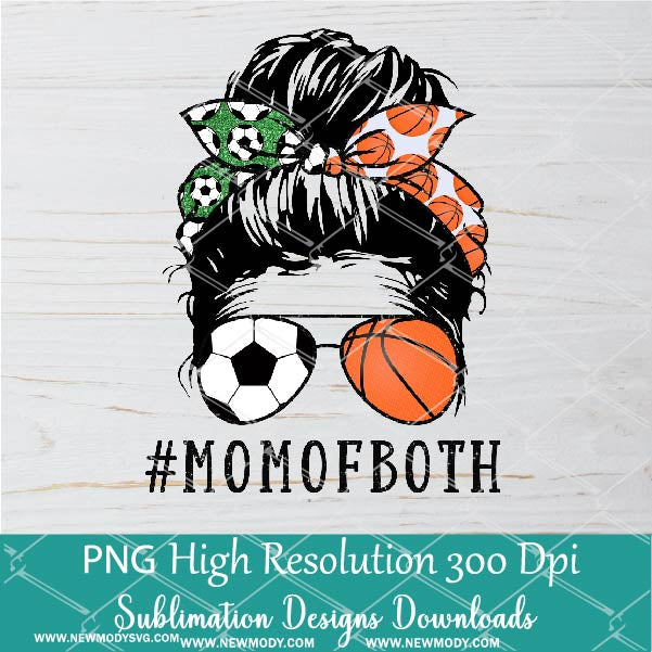 Soccer Basketball Mom PNG sublimation downloads - Messy Hair Bun Soccer Basketball Mom Of Both PNG