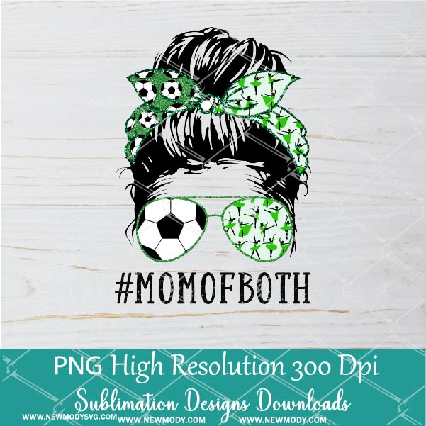 Soccer Dance Mom PNG sublimation downloads - Messy Hair Bun Soccer Dance Mom Of Both PNG