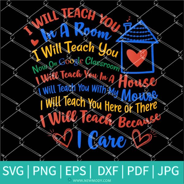 I Will Teach You In A Room I Will Teach You On Google Classroom SVG