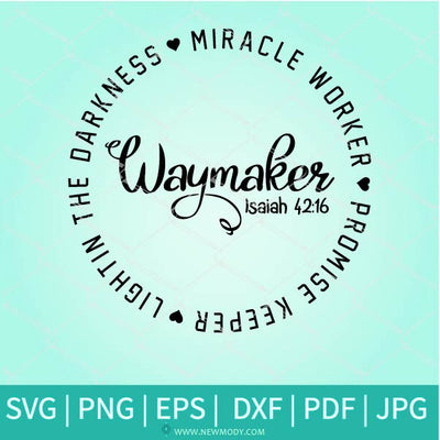 Waymaker SVG - Miracle Worker SVG - Promise Keeper SVG