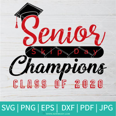 Senior Skip Day Champions SVG - Class of 2020 Svg - Senior 2020