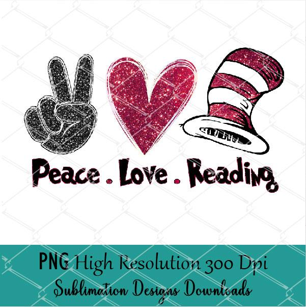 Peace Love Reading - Across America Sublimation Design PNG