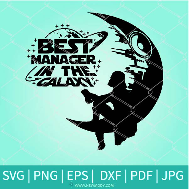 Best Manager In The Galaxy SVG - Star wars galaxy SVG