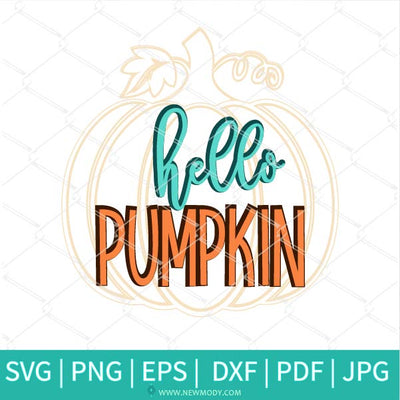 Hello Pumpkin Svg - Happy Fall SVG - Pumpkin Svg - Fall Autumn SVG